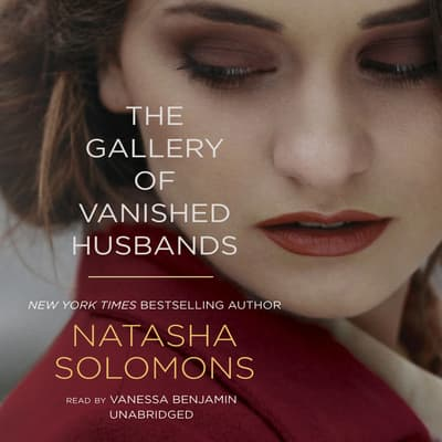 The Gallery of Vanished Husbands by Natasha Solomons audiobook