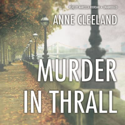 Murder in Thrall by Anne Cleeland audiobook