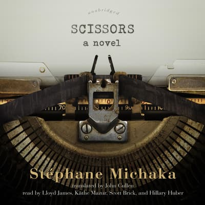 Scissors by Stéphane Michaka audiobook