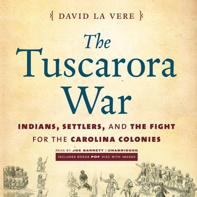 The Tuscarora War by David La Vere audiobook