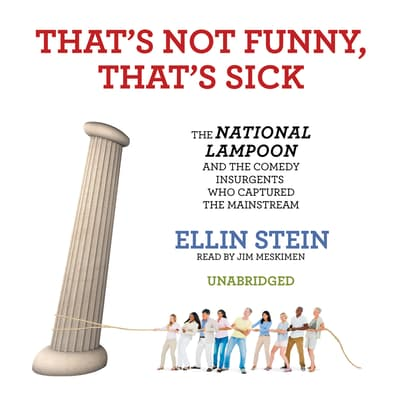 That's Not Funny, That's Sick by Ellin Stein audiobook