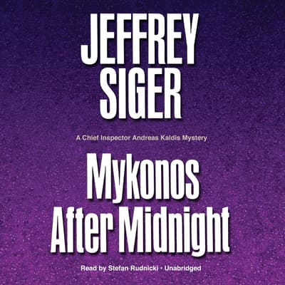 Mykonos after Midnight by Jeffrey Siger audiobook