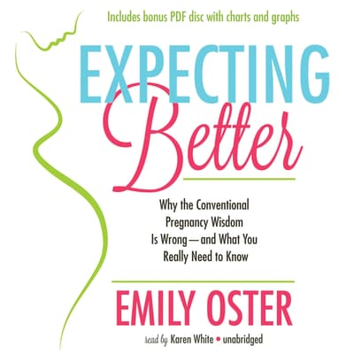 Expecting Better by Emily Oster audiobook