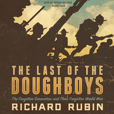 The Last of the Doughboys by Richard Rubin audiobook