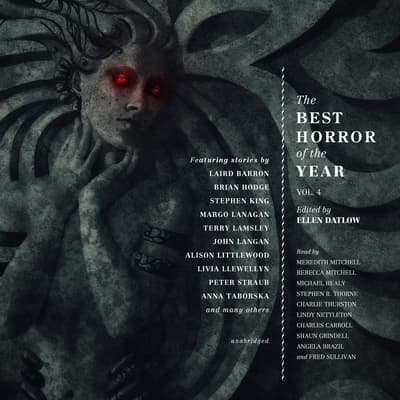 The Best Horror of the Year, Vol. 4 by Ellen Datlow audiobook