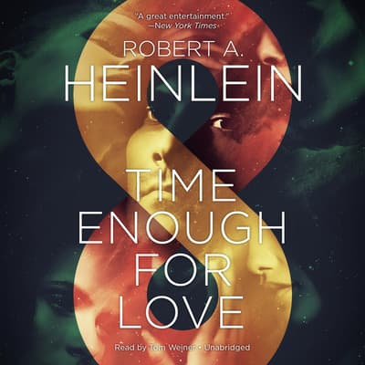 Time Enough for Love by Robert A. Heinlein audiobook
