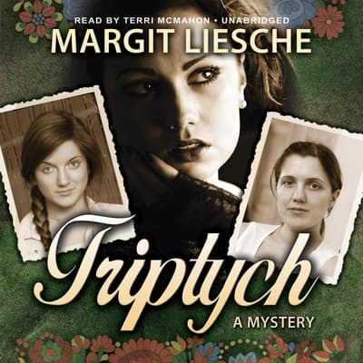 Triptych by Margit Liesche audiobook