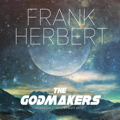 The Godmakers by Frank Herbert audiobook