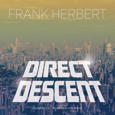 Direct Descent by Frank Herbert audiobook