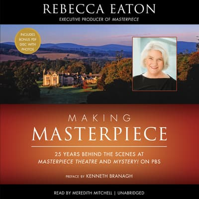 Making Masterpiece by Rebecca Eaton audiobook