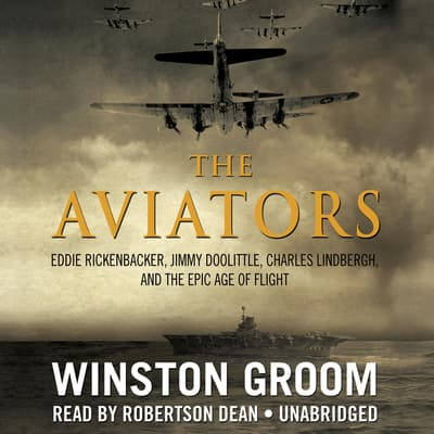 The Aviators by Winston Groom audiobook