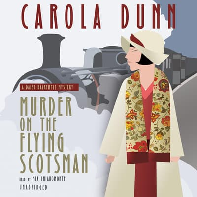 Murder on the Flying Scotsman by Carola Dunn audiobook