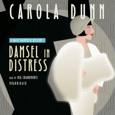 Damsel in Distress by Carola Dunn audiobook