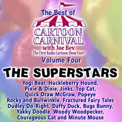 The Best of Cartoon Carnival, Vol. 4 by Waterlogg Productions audiobook