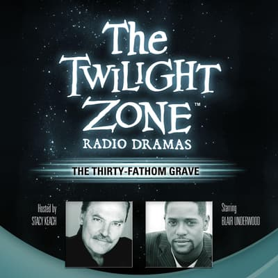 The Thirty-Fathom Grave by Rod Serling audiobook