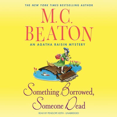 Something Borrowed, Someone Dead by M. C. Beaton audiobook