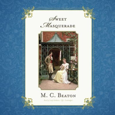Sweet Masquerade by M. C. Beaton audiobook