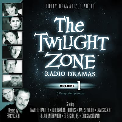 The Twilight Zone Radio Dramas, Vol. 1 by various authors audiobook
