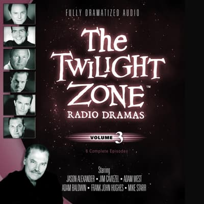 The Twilight Zone Radio Dramas, Vol. 3 by various authors audiobook