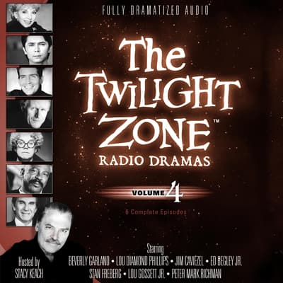 The Twilight Zone Radio Dramas, Vol. 4 by various authors audiobook