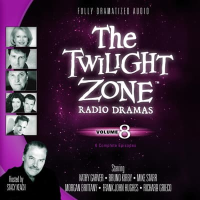 The Twilight Zone Radio Dramas, Vol. 8 by various authors audiobook