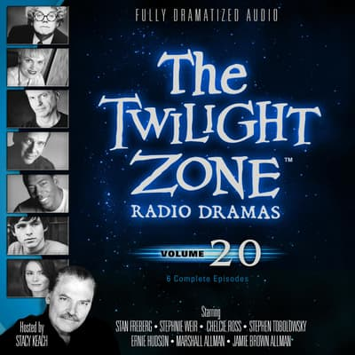 The Twilight Zone Radio Dramas, Vol. 20 by various authors audiobook