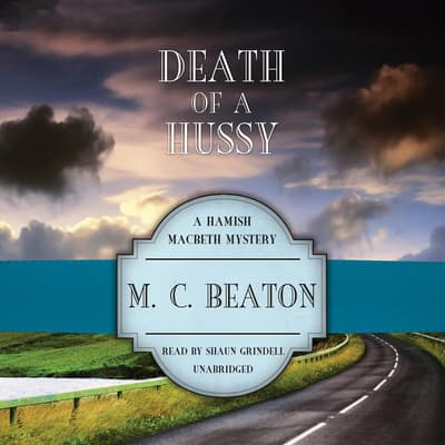 Death of a Hussy by M. C. Beaton audiobook
