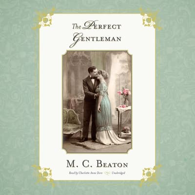 The Perfect Gentleman by M. C. Beaton audiobook