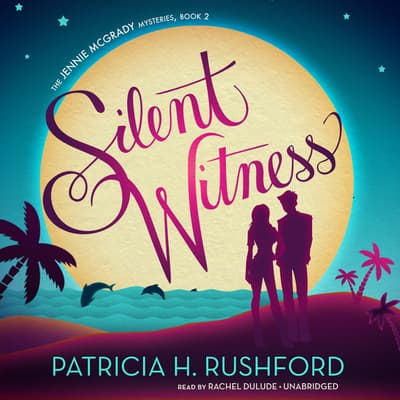 Silent Witness by Patricia H. Rushford audiobook
