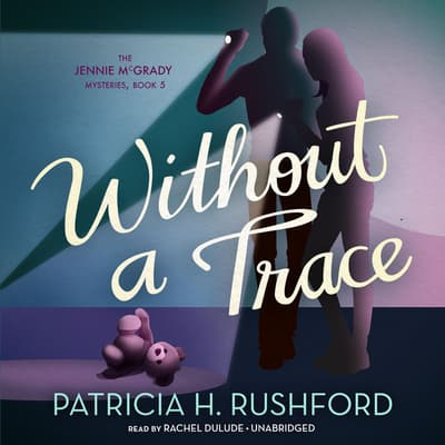 Without a Trace by Patricia H. Rushford audiobook