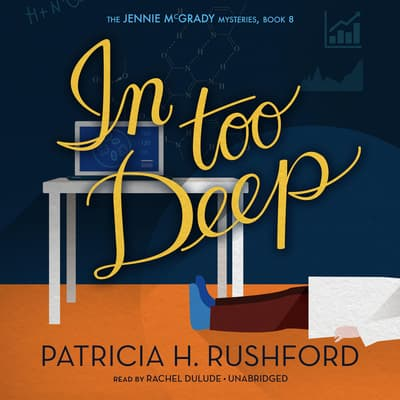 In Too Deep by Patricia H. Rushford audiobook