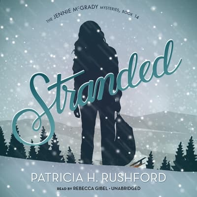 Stranded by Patricia H. Rushford audiobook