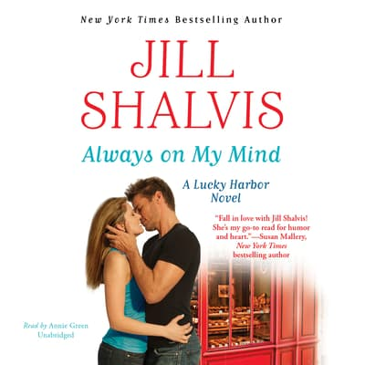 Always on My Mind by Jill Shalvis audiobook
