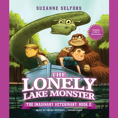 The Lonely Lake Monster by Suzanne Selfors audiobook