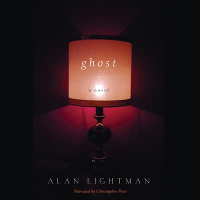 Ghost by Alan Lightman audiobook