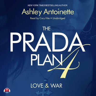 The Prada Plan 4 by Ashley Antoinette audiobook