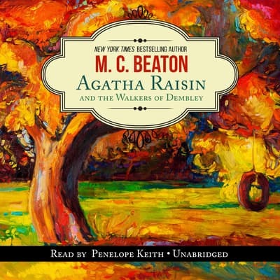 Agatha Raisin and the Walkers of Dembley by M. C. Beaton audiobook