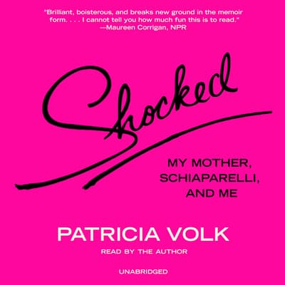 Shocked by Patricia Volk audiobook
