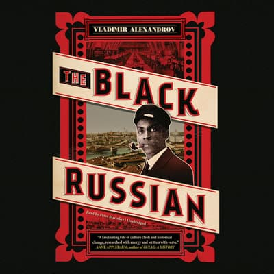 The Black Russian by Vladimir Alexandrov audiobook