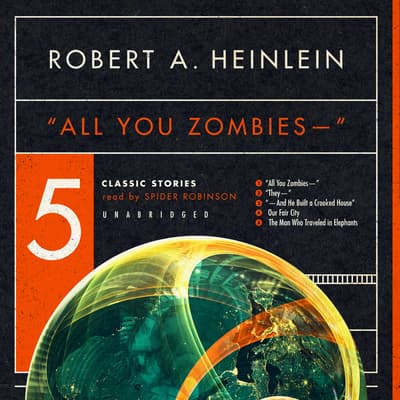 """All You Zombies—"" by Robert A. Heinlein audiobook"