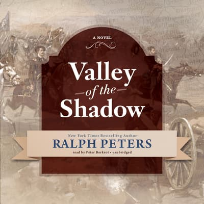 Valley of the Shadow by Ralph Peters audiobook
