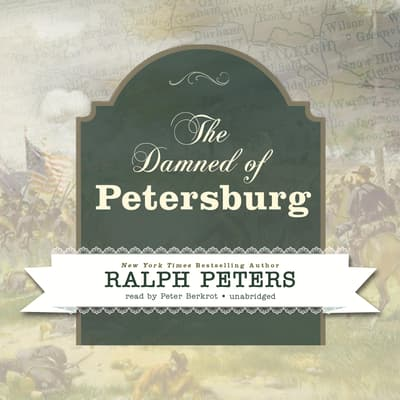 The Damned of Petersburg by Ralph Peters audiobook