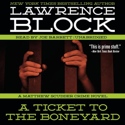 A Ticket to the Boneyard by Lawrence Block audiobook