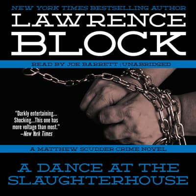 A Dance at the Slaughterhouse by Lawrence Block audiobook