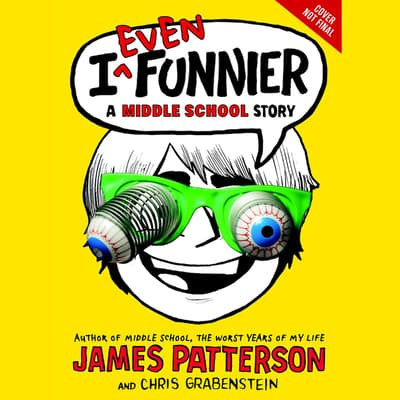I Even Funnier by James Patterson audiobook