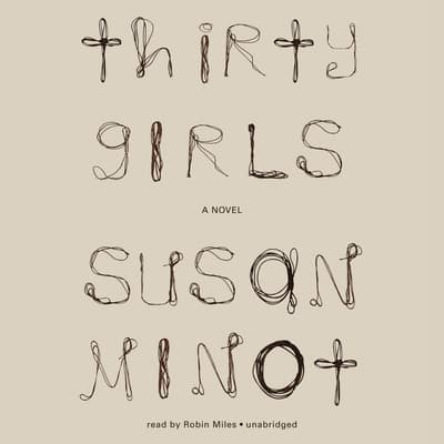 Thirty Girls by Susan Minot audiobook
