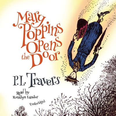 Mary Poppins Opens the Door by P. L. Travers audiobook