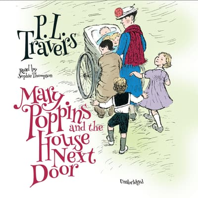 Mary Poppins and the House Next Door by P. L. Travers audiobook