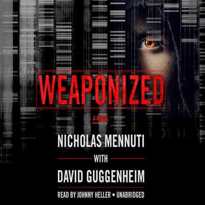 Weaponized by Nicholas Mennuti audiobook