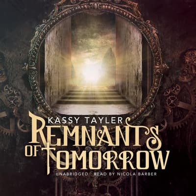 Remnants of Tomorrow by Kassy Tayler audiobook